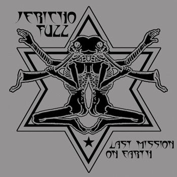 Jericho Fuzz 'Last Mission On Earth'