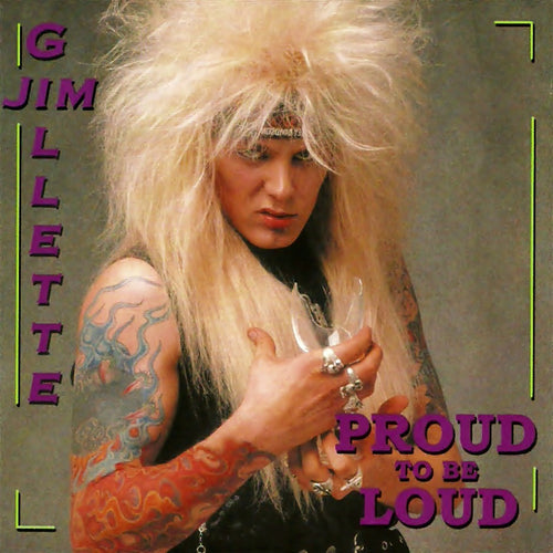 Jim Gillette 'Proud To Be Loud'