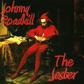 Johnny Roadkill 'The Jester'