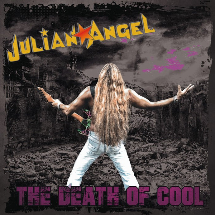 Julian Angel 'The Death Of Cool' Cover