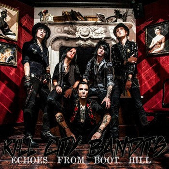 Kill City Bandits 'Echoes From Boot Hill' EP