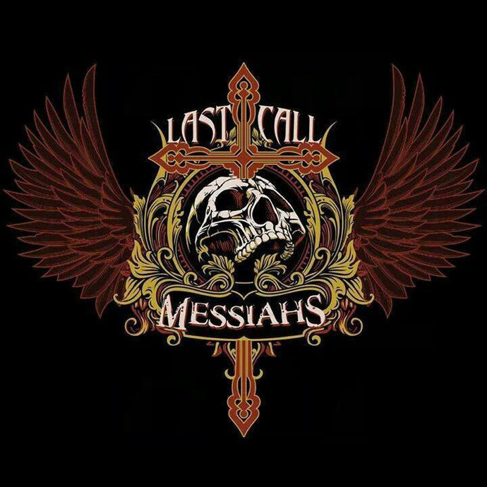 Last Call Messiahs 'Last Call Messiahs'