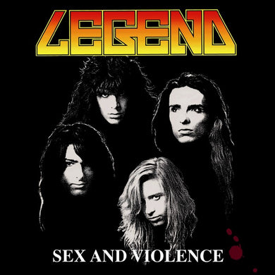 Legend 'Sex And Violence' 2019 Reissue + Bonus Tracks