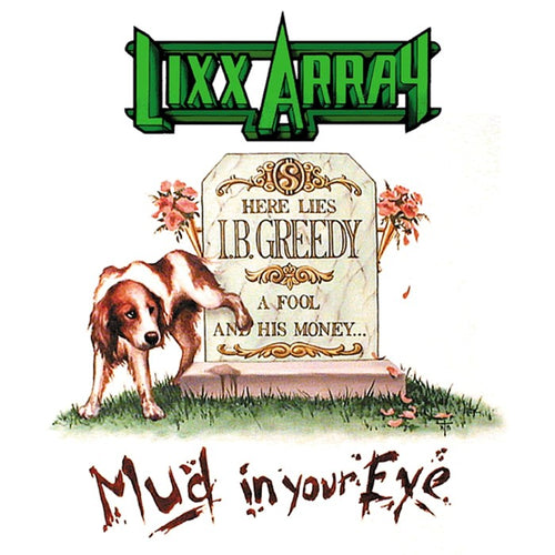 Lixx Array 'Mud In Your Eye' 2019 Reissue