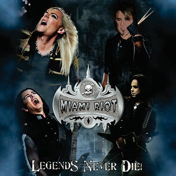 Miami Riot 'Legends Never Die!'