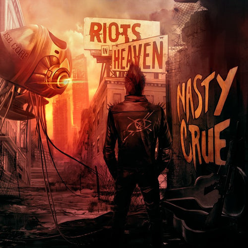 Nasty Crue 'Riots In Heaven' Digipak