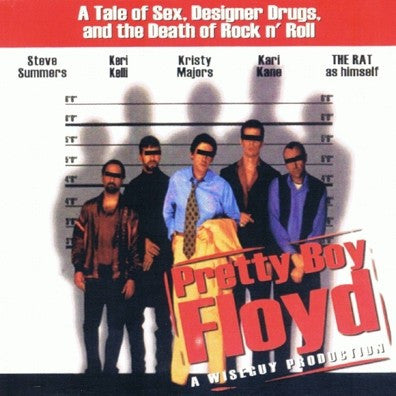 Pretty Boy Floyd 'A Tale Of Sex...'