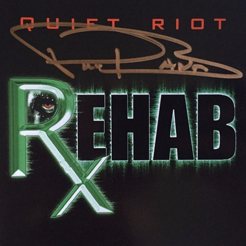 Quiet Riot 'Rehab' Autographed By Frankie Banali