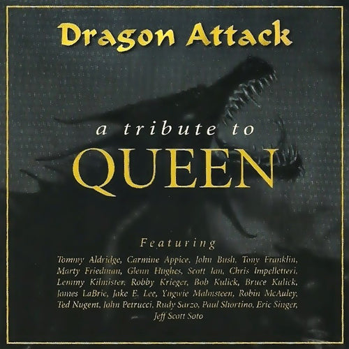Dragon Attack 'A Tribute To Queen'