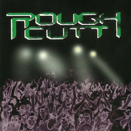 Rough Cutt 'Live'