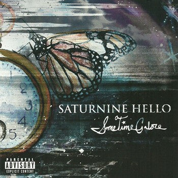 Saturnine Hello 'Sometime Galore'