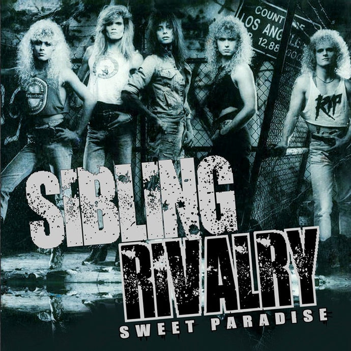 Sibling Rivalry 'Sweet Paradise'