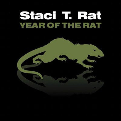 Staci T. Rat 'Year Of The Rat'