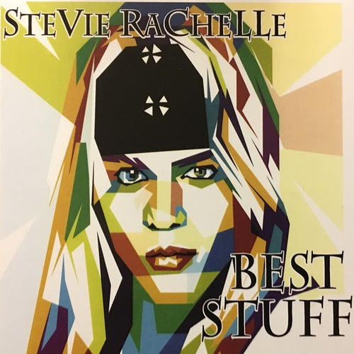 Stevie Rachelle 'Best Stuff' - Digipak