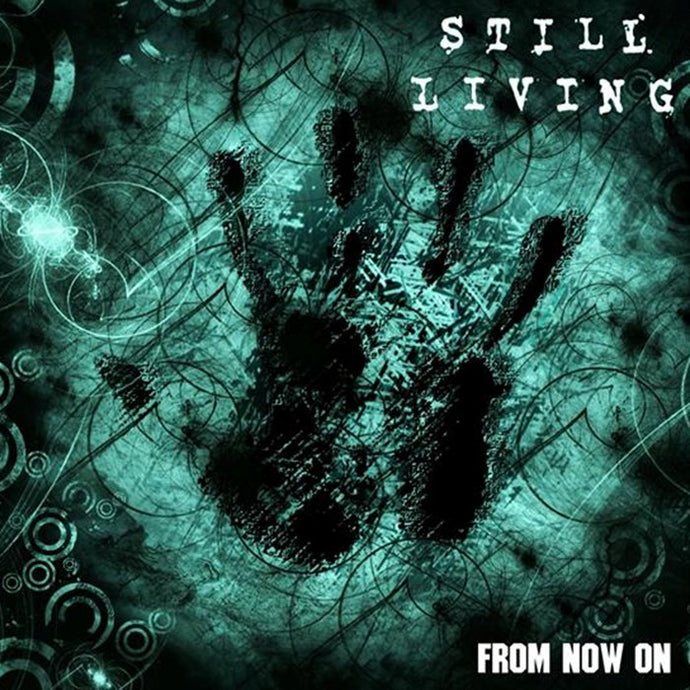 Still Living 'From Now On'