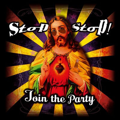 Stop Stop 'Join The Party'