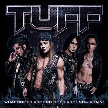Tuff 'What Comes Around Goes Around...Again!'