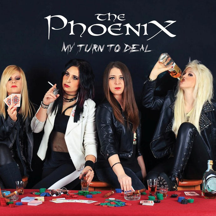 The Phoenix 'My Turn To Deal' - Digipak