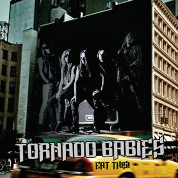 Tornado Babies 'Eat This!' (2013 Reissue)