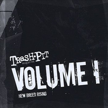 Trashpit Volume 1 - New Breed Rising