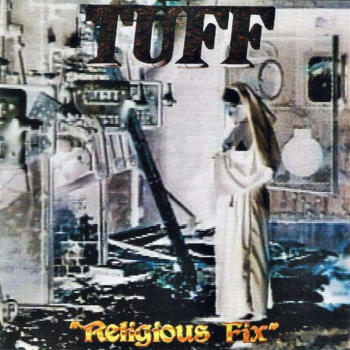Tuff 'Religious Fix' Advanced Promotional Copy