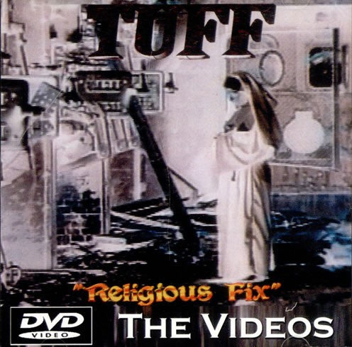 Tuff 'Religious Fix' The Videos DVD