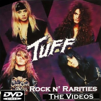 Tuff 'Rock N' Rarities' The Videos DVD