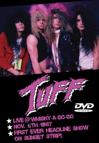 Tuff 'Live at Whisky A Go Go 1987' DVD