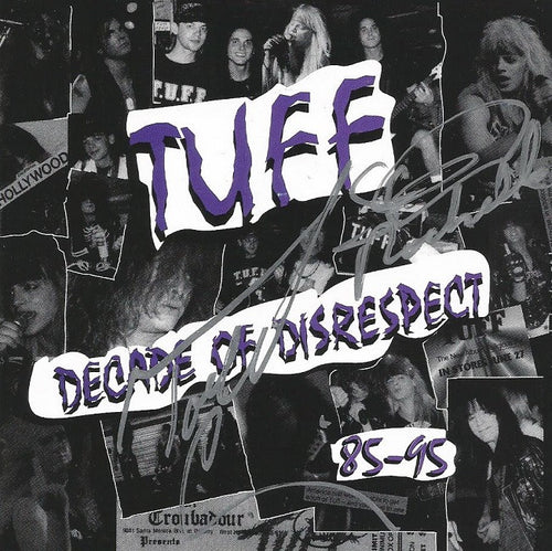 Tuff 'Decade Of Disrespect' Autographed by Stevie and Todd