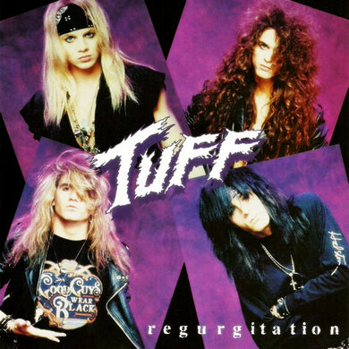 Tuff 'Regurgitation'