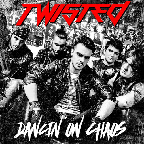 Twisted 'Dancin' On Chaos'