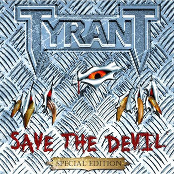 Tyrant 'Save The Devil' Special Edition