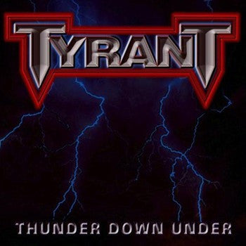Tyrant 'Thunder Down Under'
