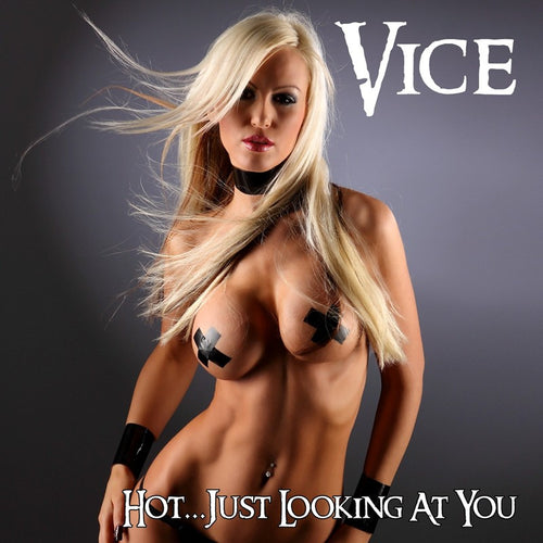 Vice 'Hot...Just Looking At You' Cover