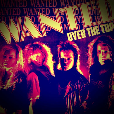 Wanted 'Over The Top' 2019 Reissue + Bonus Tracks