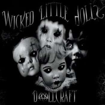 Wicked Little Dolls 'Dollcraft' - Digipak