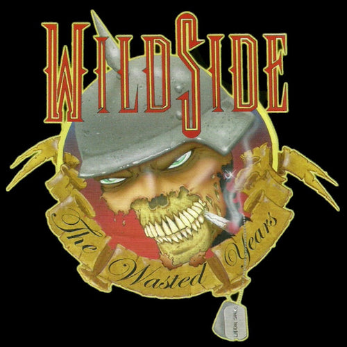 Wildside 'The Wasted Years'