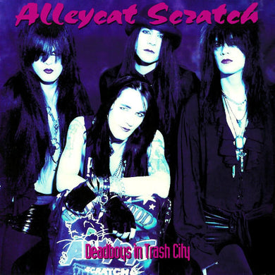 Alleycat Scratch 'Deadboys In Trash City' 2020 Reissue