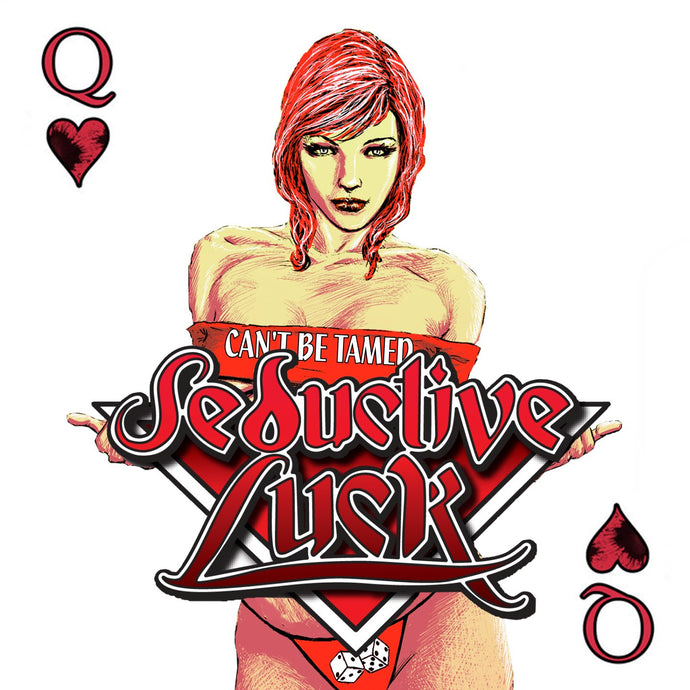 Seductive Luck 'Can't Be Tamed'