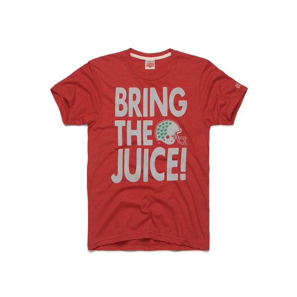 Bring The Juice!