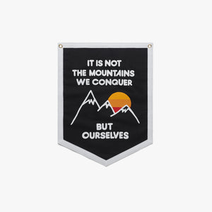 It's Not The Mountains We Conquer Camp Flag