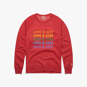 Love Is Love Rainbow Crewneck