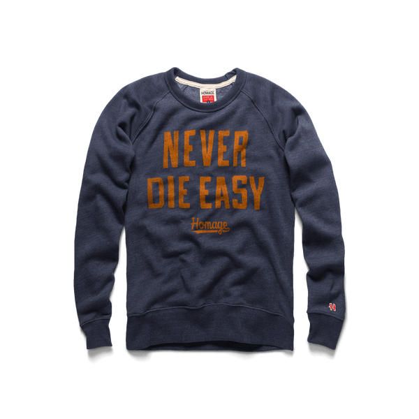 Never Die Easy Crewneck