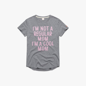 Women's I'm A Cool Mom