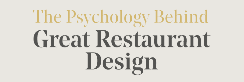 psychology behind restaurant design