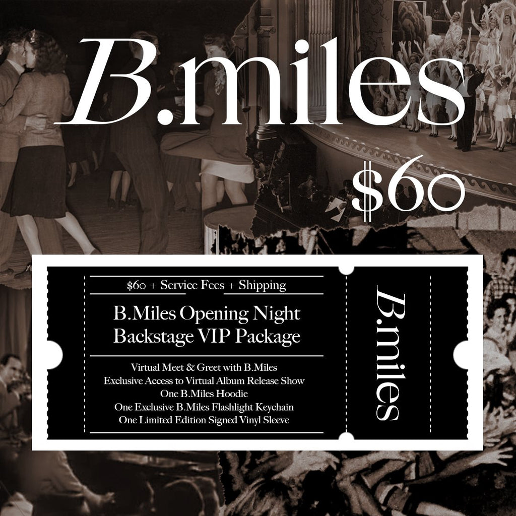 B.Miles 'Opening Night' Backstage VIP Package