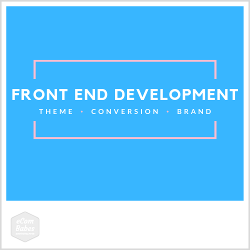 Front End eCommerce Store Development