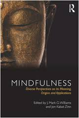 Mindfulness:Diverse Perspectives on its Meaning, Origins, and Applications