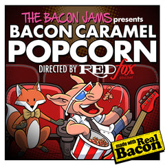 bacon jams bacon caramel corn popcorn directed by Red Fox