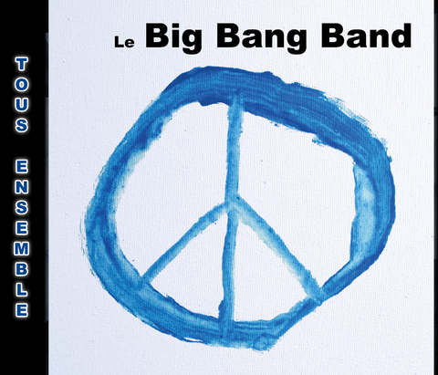 CD DU BIG BANG BAND des Impatients volume 2